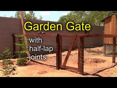 Diy Garden Gate With Half Lap Joints Youtube