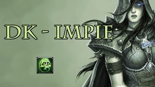 [WOW] Guide PvP : Chevalier de la mort Impie Partie 1 ( Talents et Glyphes)