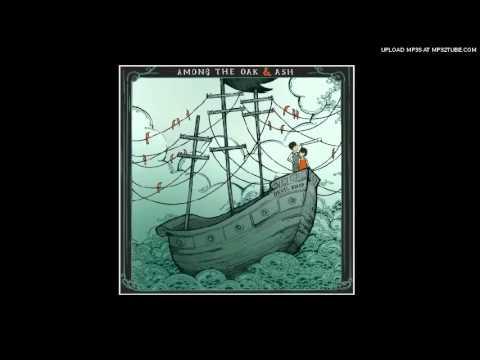 Among The Oak & Ash - Devil Ship