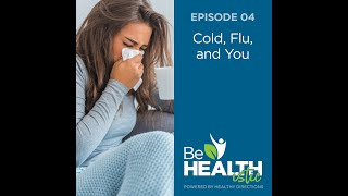 Cold, Flu and You