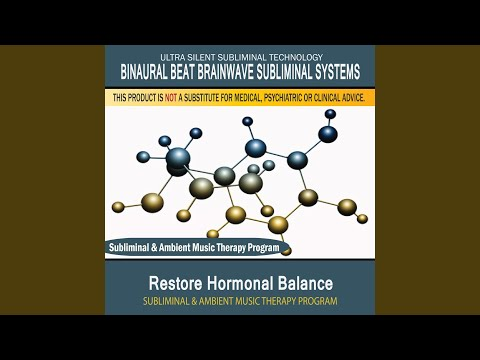 Restore Hormonal Balance - Subliminal & Ambient Music Therapy 1