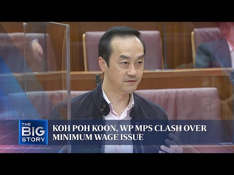 Koh Poh Koon, WP MPs clash over minimum wage issue | THE BIG STORY