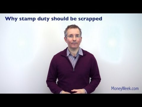 Why stamp duty should be scrapped - MoneyWeek Investment Tutorials