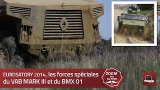 EUROSATORY, les forces spéciales du VAB MARK III et du BMX 01