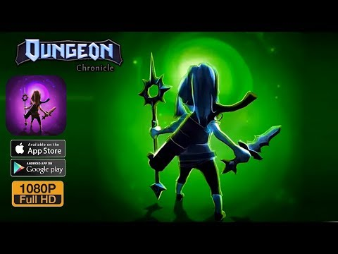 Dungeon Chronicle Android Gameplay Full HD by BUNKERim Studio