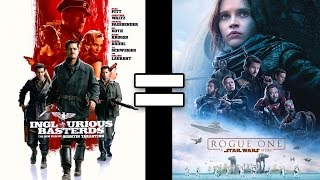 24 Reasons Inglourious Basterds & Rogue One A Star Wars Story Are The Same Movie