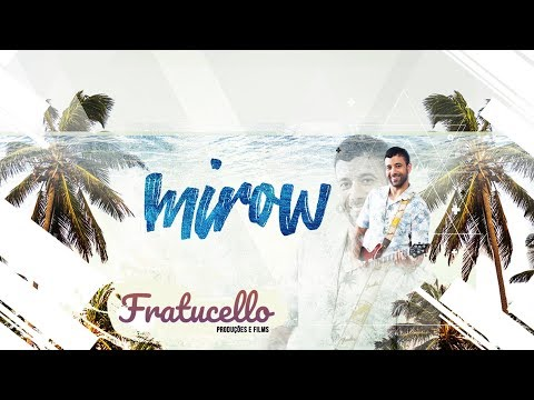 Mirow Cavalcante - Talita (FRATUCELLO)
