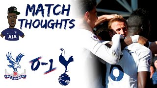 Crystal Palace (0) vs Tottenham (1) EXPRESSIONS REVIEW | Diving? Touch me ill go down like AVFC!!