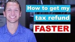 How to get my tax refund back faster