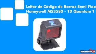 Leitor de Código de Barras Semi Fixo Honeywell MS3580 - 1D QuantumT