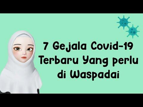 Download 7 GEJALA COVID-19 TERBARU YANG PERLU DI WASPADAI