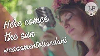 Baixar Marcha + Here comes the sun - Lorenza Pozza por Giovanna Borgh