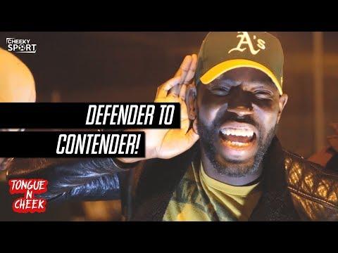 Tongue N Cheek | Defender To Contender! | Lukaku Chant Racist?