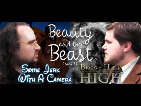 Beauty and the Beast Part 2 (With Some Jerk with a Camera!) - Brows Held High