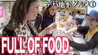 ①The basement of department stores in Japan is like a treasure house 日本のデパートの地下は食の宝庫