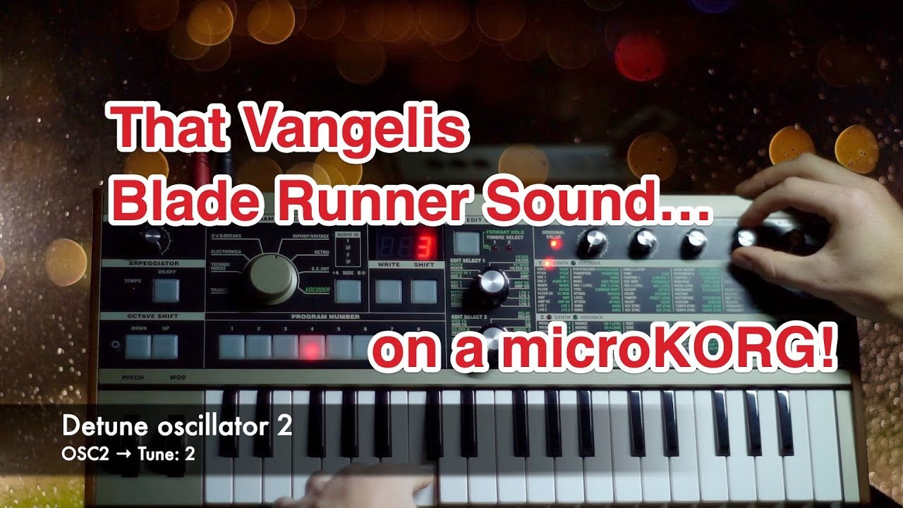 Emulating the Synth Sounds of Blade Runner on a microKORG