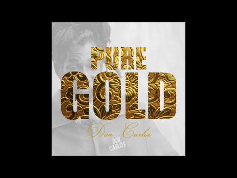 Don Carlos - Pure Gold (Full Album)