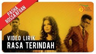 Rasa Terindah - Pasha Rossa Afgan (Video Lyric)