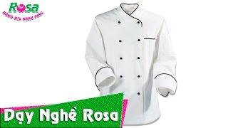 Hướng dẫn cách mặc đồng phục nghề bếp