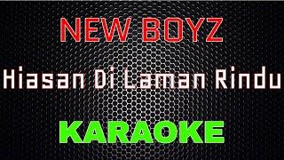 New Boyz - Hiasan Di Laman Rindu [Karaoke] | LMusical