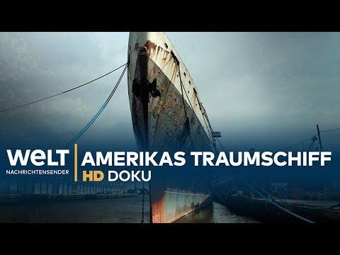 Amerikas Traumschiff - Die Geschichte der SS United States   Doku