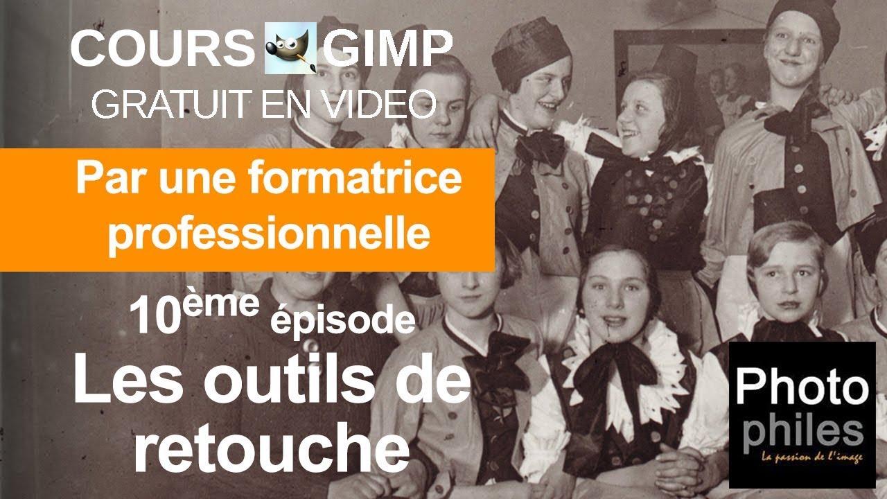 N°10 Cours GIMP : Les outils de retouche
