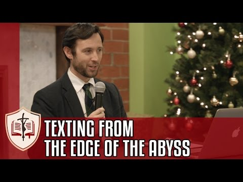 Texting from the Edge of the Abyss - Dr. Tom Harmon Lecture