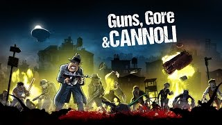 Guns, Gore And Cannoli  I Xbox One Gameplay