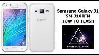 Скачать Samsung Galaxy J1 SM J100FN How To Flash Как прошить Yazılım Nasıl Yapılır Proqram Təminatı