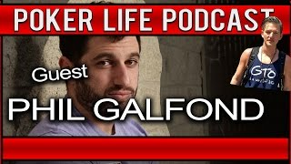 Phil Galfond || Poker Life Podcast