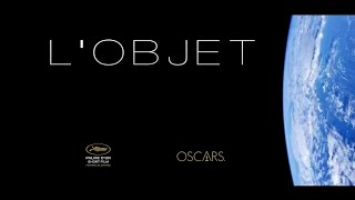 L'OBJET [COURT MÉTRAGE SCIENCE FICTION/SCI-FI SHORT FILM] TRAILER