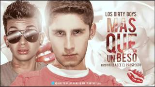 Los Dirty Boys - Mas Que Un Beso
