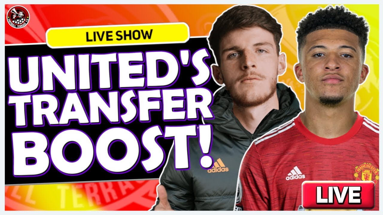 Jadon Sancho to Manchester United 90% Done? Declan Rice to United | Football Terrace Live