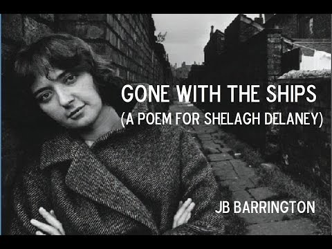 Gone With The Ships (a poem for Shelagh Delaney)