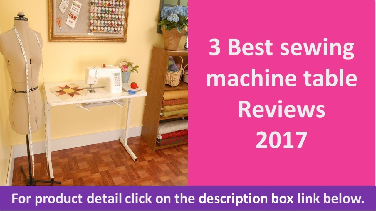 3 best sewing machine table reviews 2017 sewing table youtube rh youtube com