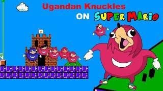 Ugandan Knuckles On Mario Bros