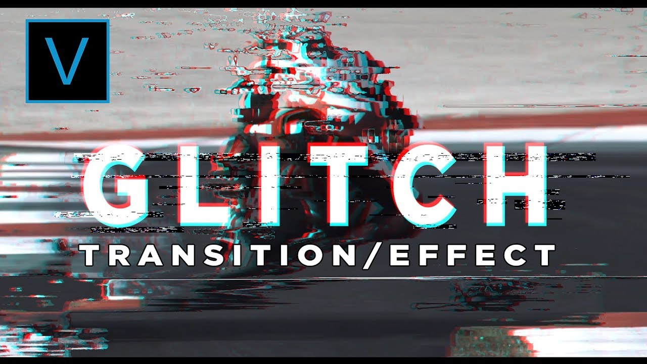 Glitch Transition/Effect - Tutorial | Sony Vegas Pro