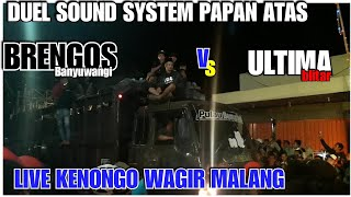 Gambar cover DUEL SOUND ULTIMA VS BRENGOS PAWAI SOUND KENONGO WAGIR