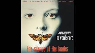 The Silence Of The Lambs | Soundtrack Suite (Howard Shore)