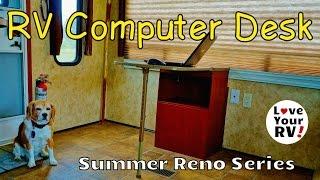 Remodeling My RV Interior Part 4 - Custom Computer Desk