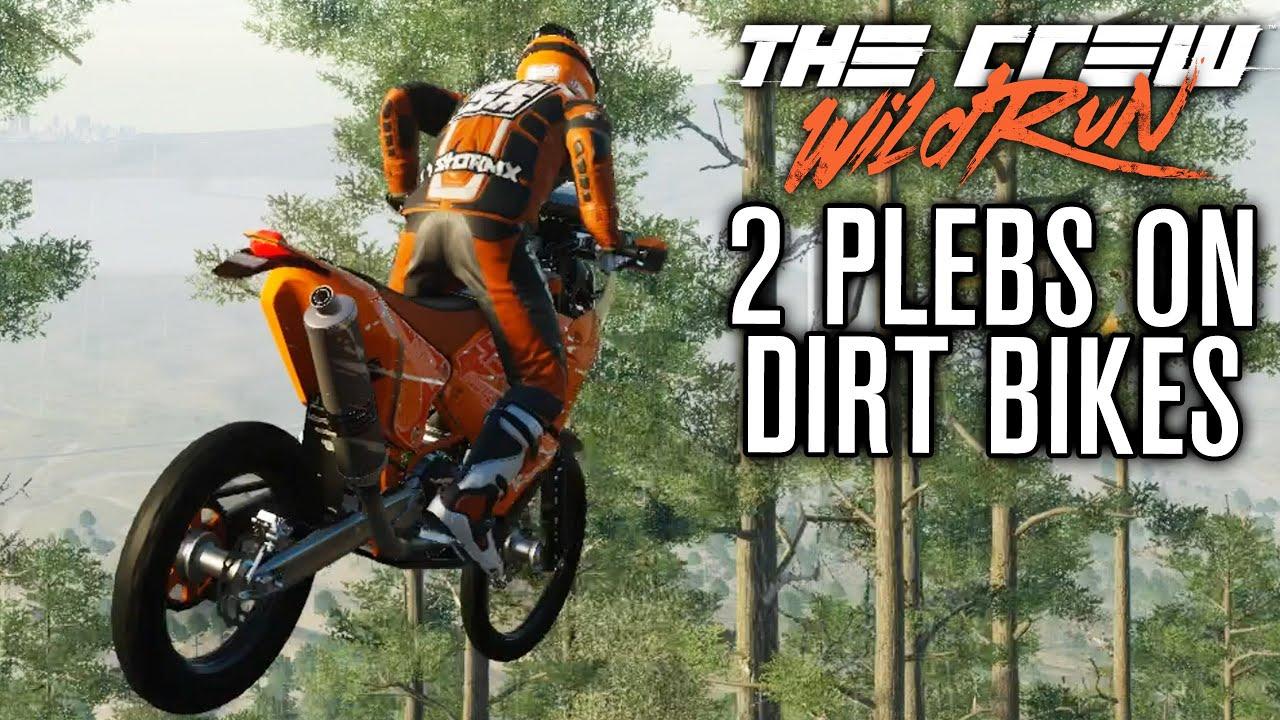 Two Plebs Race Dirt Bikes The Crew Wild Run Gameplay W The