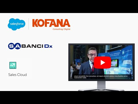 SABANCIDX Adapts with Salesforce | Rebuilds with Kofana