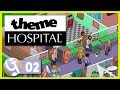 💉 What's Up, Doc?   Let's Play Theme Hospital #02   Throwback Thursday