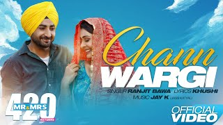 Chann Wargi (Full Song) - Ranjit Bawa | Mr & Mrs 420 Returns | New Songs 2020 | Lokdhun