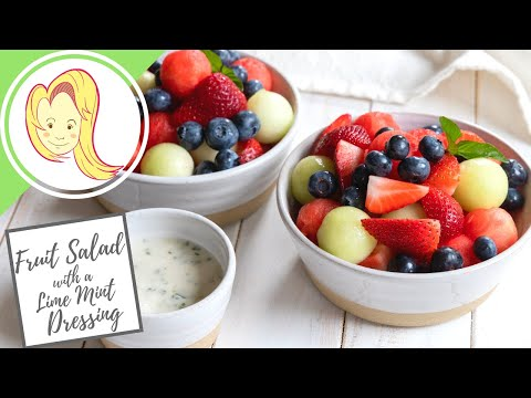 Summer Fruit Salad with a Lime Mint Dressing | Chef Ani