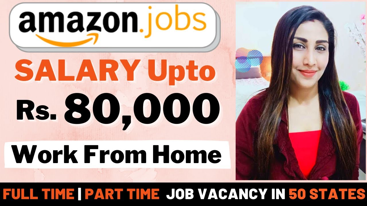 High Paying Part Time Jobs 🔥 Amazon Work From Home Jobs 🔥 Online ...