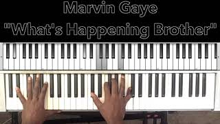 """Marvin Gaye """"What's Happening Brother"""" Piano Tutorial"""