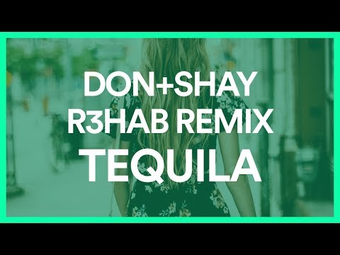 Dan + Shay - Tequila (R3HAB Remix) [BASS BOOSTED]