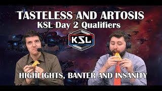 Tasteless and Artosis - KSL Qualifiers Day 2 - Highlights, Banter and Insanity