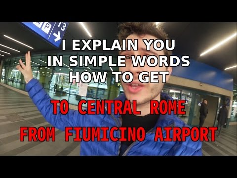 How to get to Central Rome from Roma Fiumicino airport - travel guide